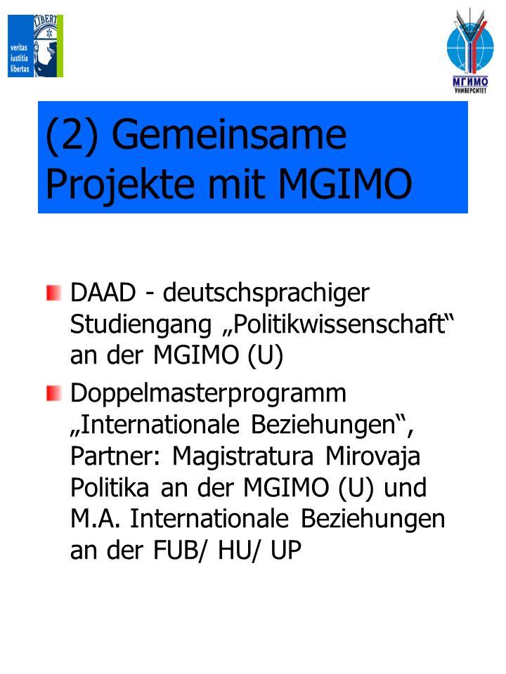 (2) Gemeinsame Projekte mit MGIMO