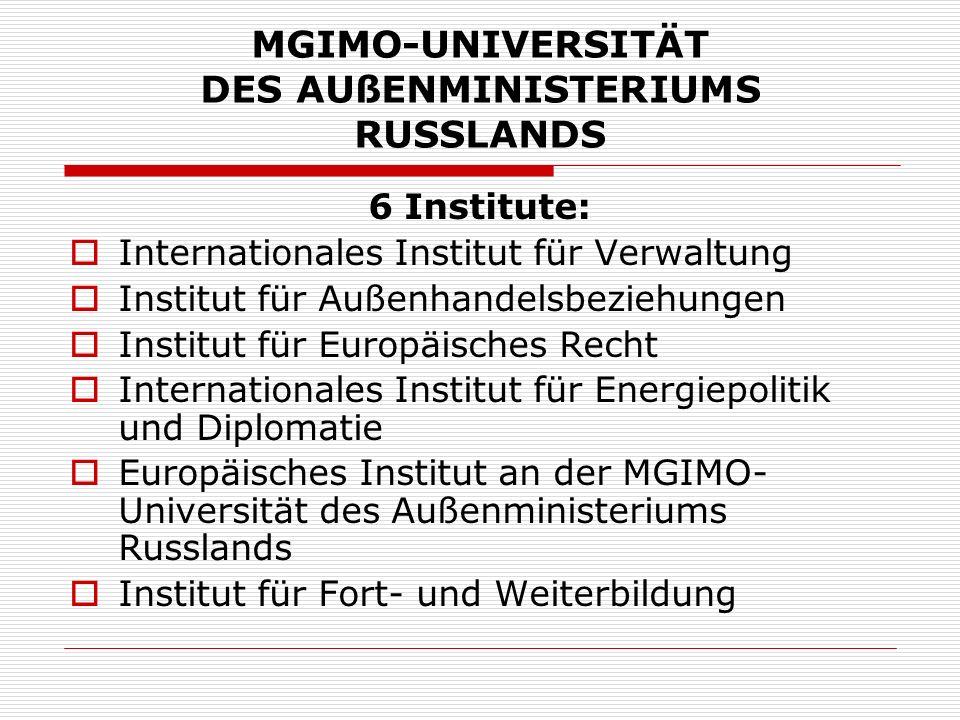 MGIMO-UNIVERSITÄT DES AUßENMINISTERIUMS RUSSLANDS