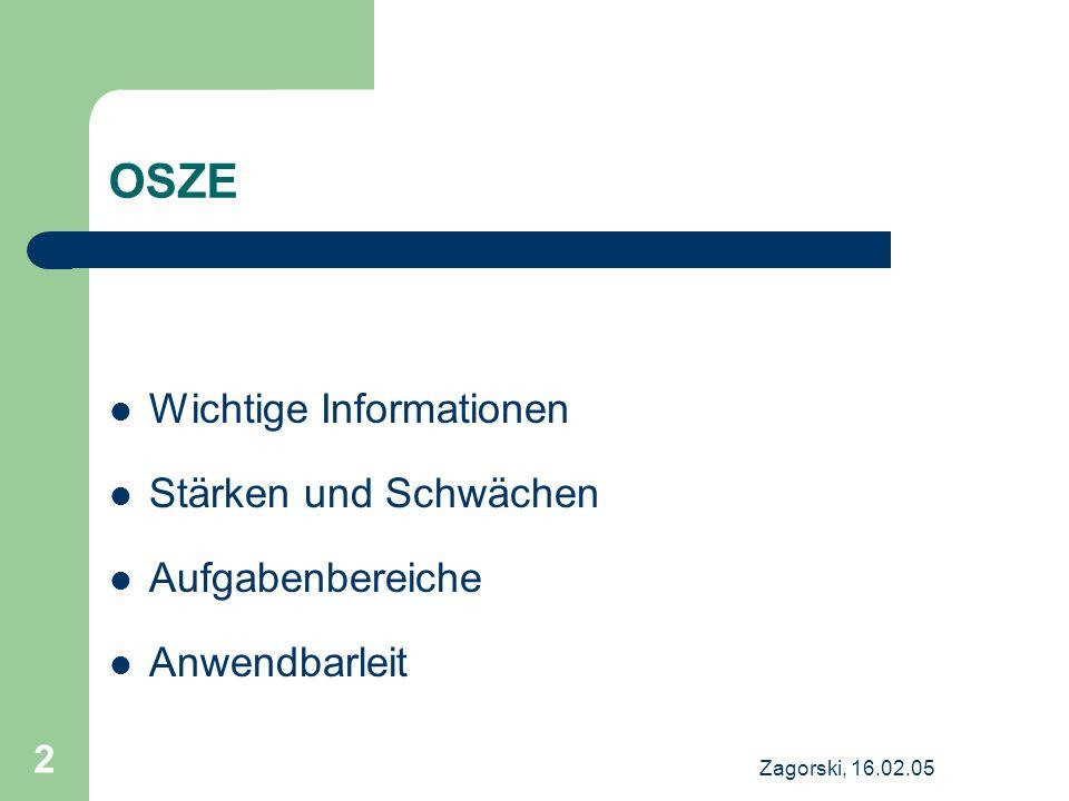 OSZE Wichtige Informationen Stärken und Schwächen Aufgabenbereiche
