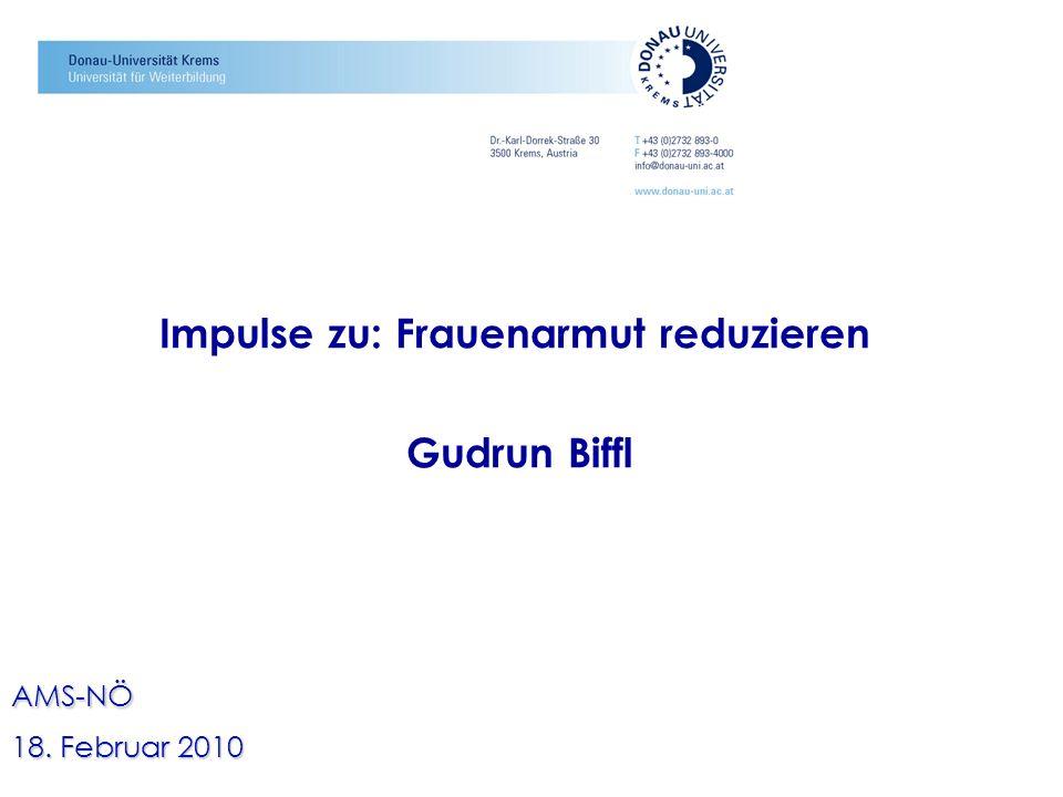 Impulse zu: Frauenarmut reduzieren Gudrun Biffl