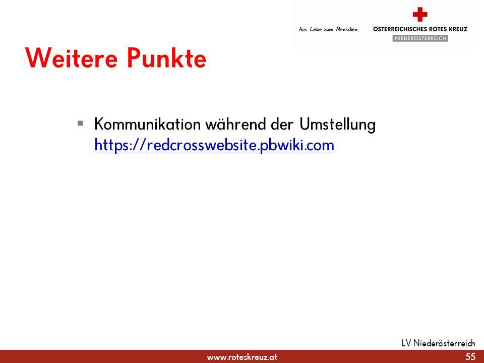 Weitere Punkte Kommunikation während der Umstellung https://redcrosswebsite.pbwiki.com.