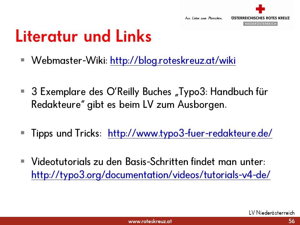 Literatur und Links Webmaster-Wiki: http://blog.roteskreuz.at/wiki