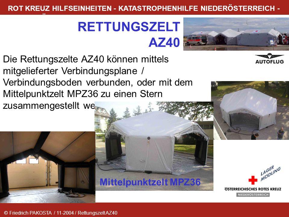 Die Rettungszelte AZ40 können mittels mitgelieferter Verbindungsplane / Verbindungsboden verbunden, oder mit dem Mittelpunktzelt MPZ36 zu einen Stern zusammengestellt werden.