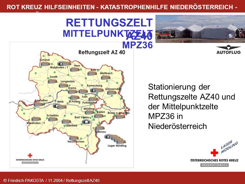 MITTELPUNKTZELT MPZ36 Stationierung der Rettungszelte AZ40 und der Mittelpunktzelte MPZ36 in Niederösterreich.