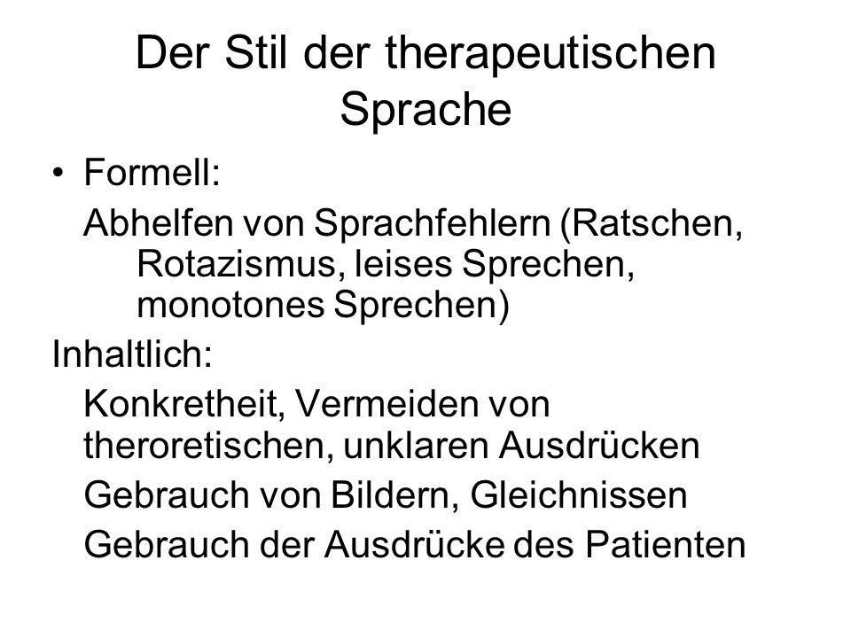 Der Stil der therapeutischen Sprache