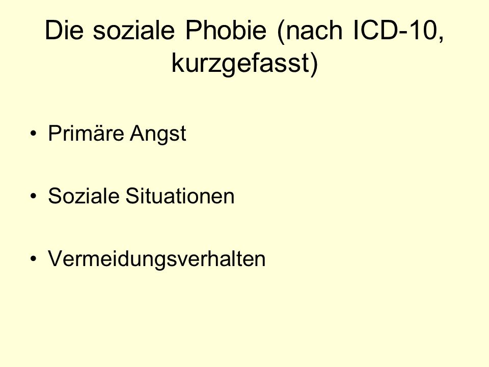 Die soziale Phobie (nach ICD-10, kurzgefasst)