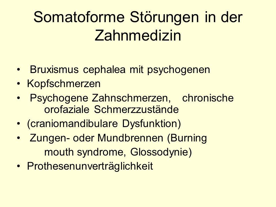 Somatoforme Störungen in der Zahnmedizin