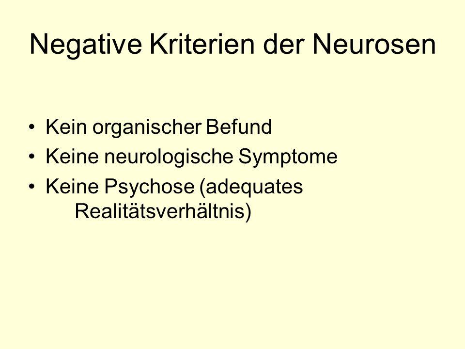 Negative Kriterien der Neurosen