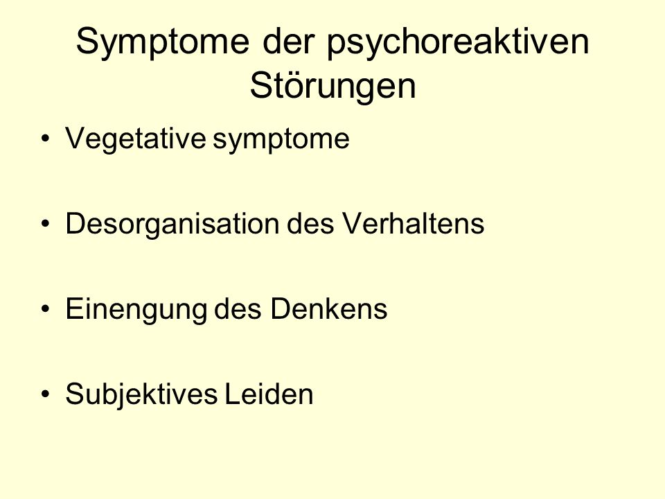 Symptome der psychoreaktiven Störungen