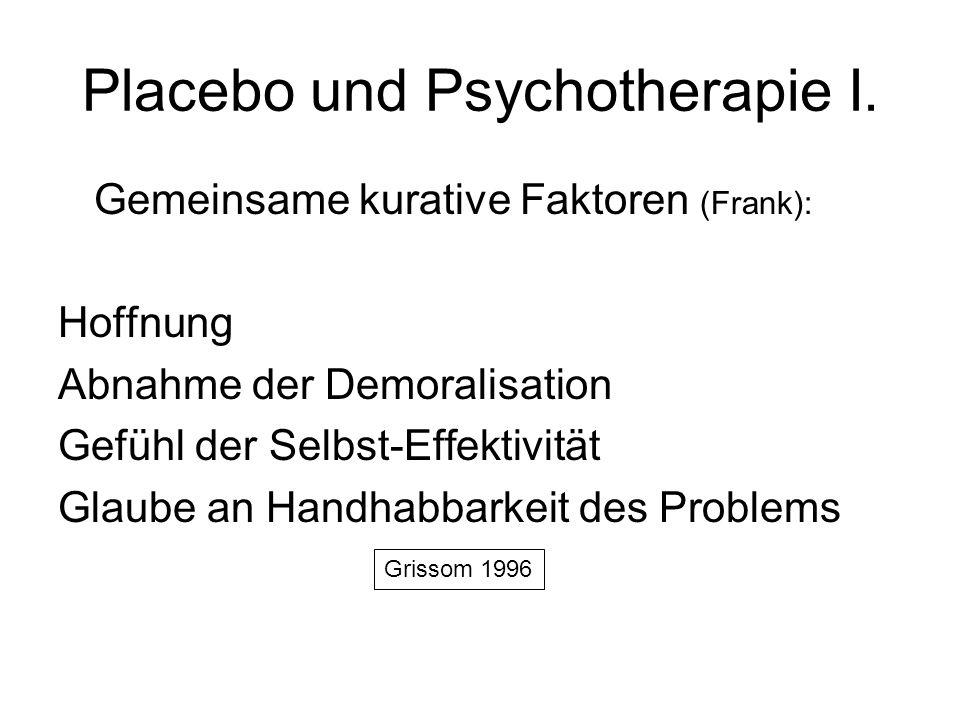 Placebo und Psychotherapie I.