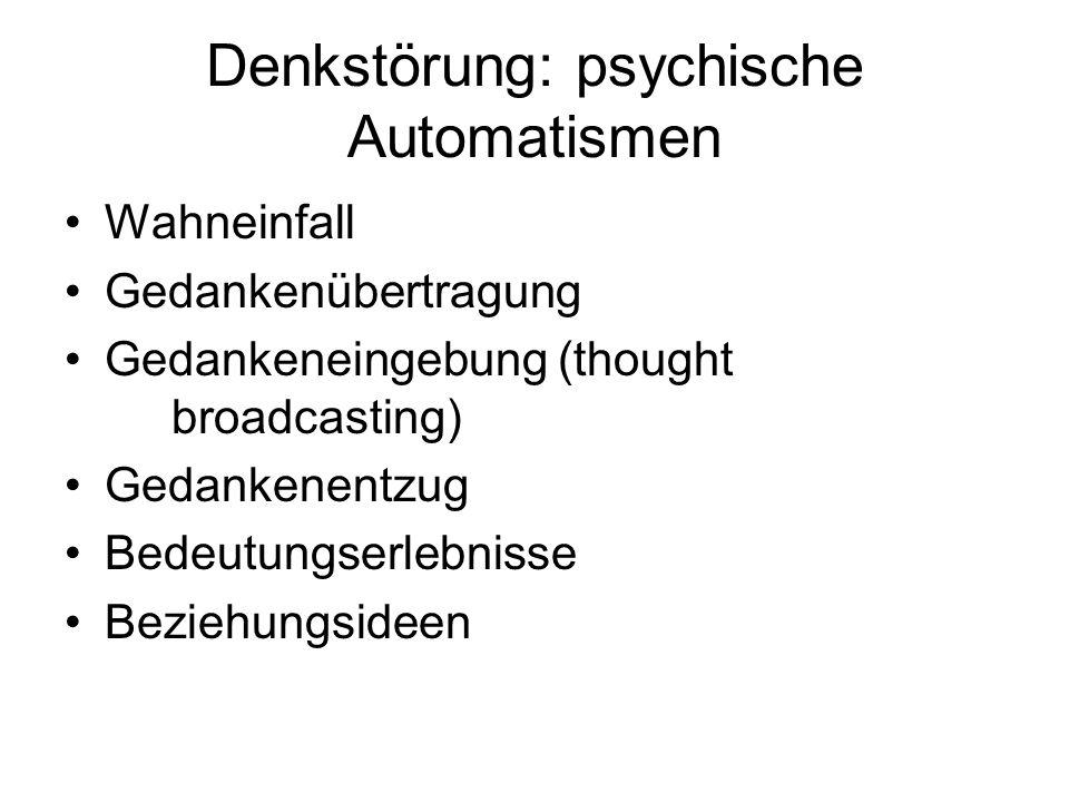 Denkstörung: psychische Automatismen