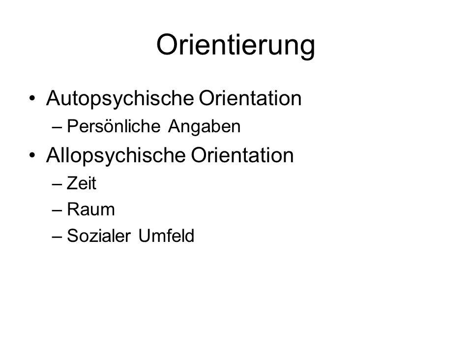 Orientierung Autopsychische Orientation Allopsychische Orientation