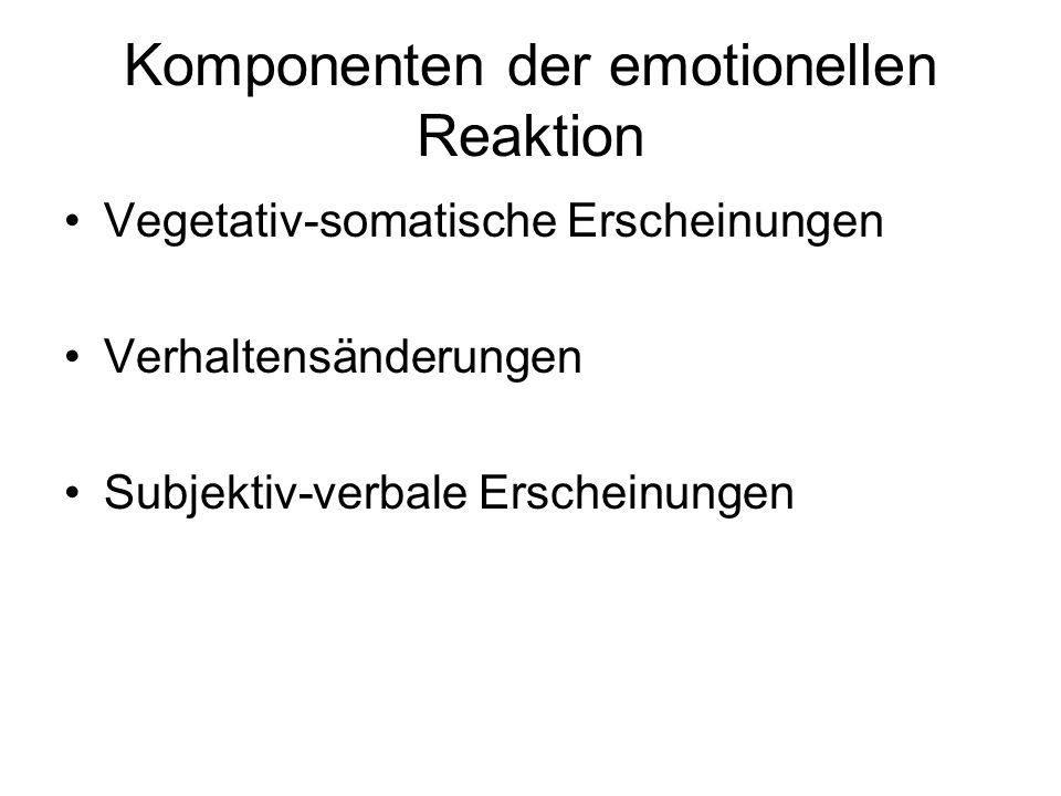 Komponenten der emotionellen Reaktion