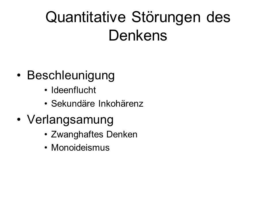 Quantitative Störungen des Denkens