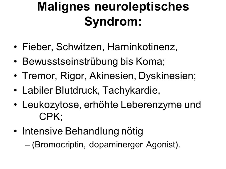Malignes neuroleptisches Syndrom: