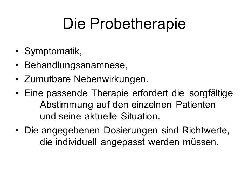 Die Probetherapie Symptomatik, Behandlungsanamnese,