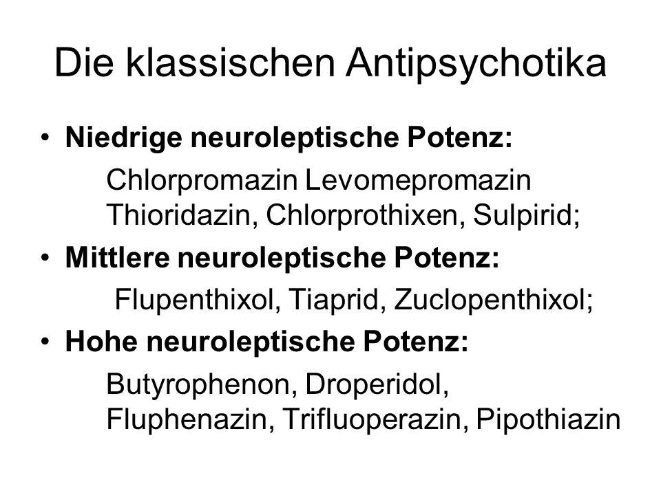 Die klassischen Antipsychotika