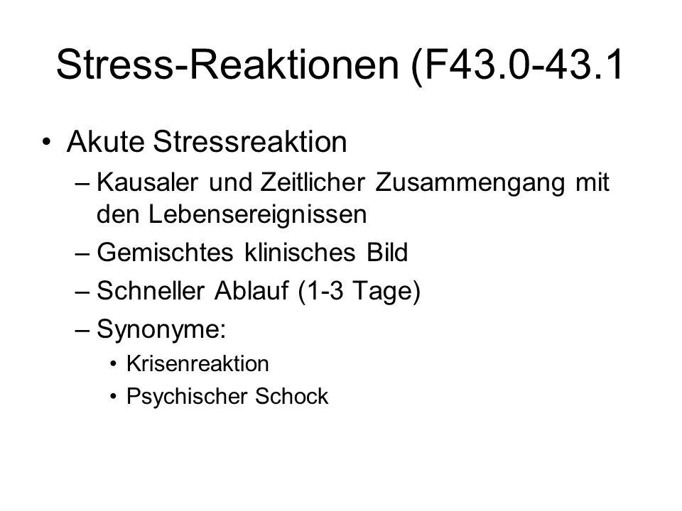 Stress-Reaktionen (F43.0-43.1