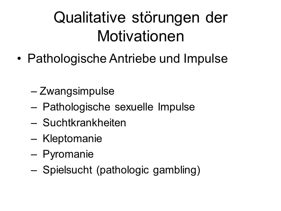 Qualitative störungen der Motivationen