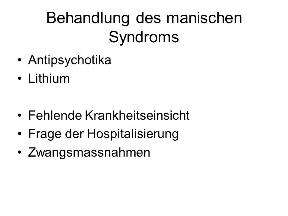 Behandlung des manischen Syndroms