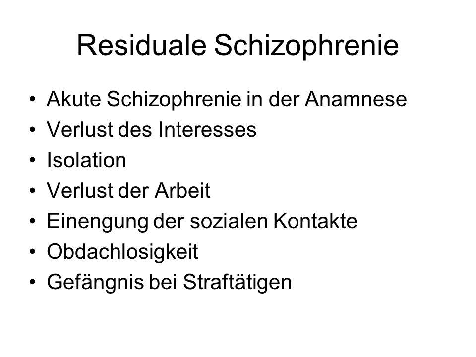 Residuale Schizophrenie