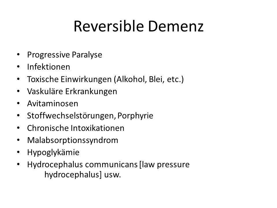 Reversible Demenz Progressive Paralyse Infektionen
