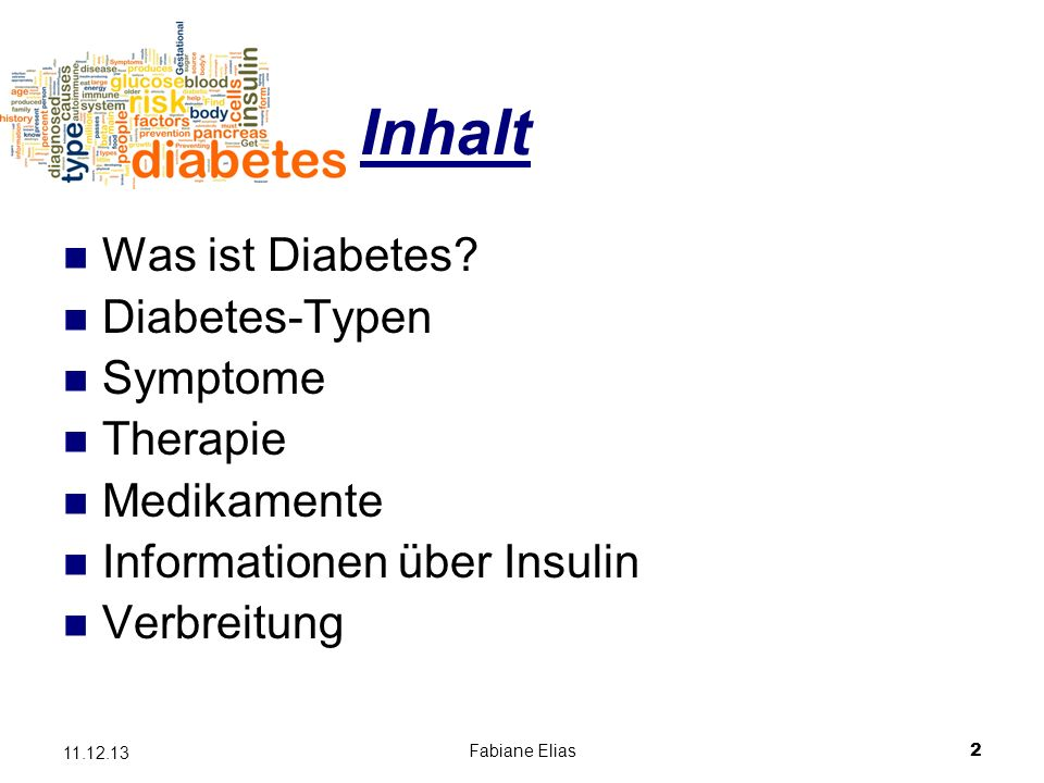 Inhalt Was ist Diabetes Diabetes-Typen Symptome Therapie Medikamente