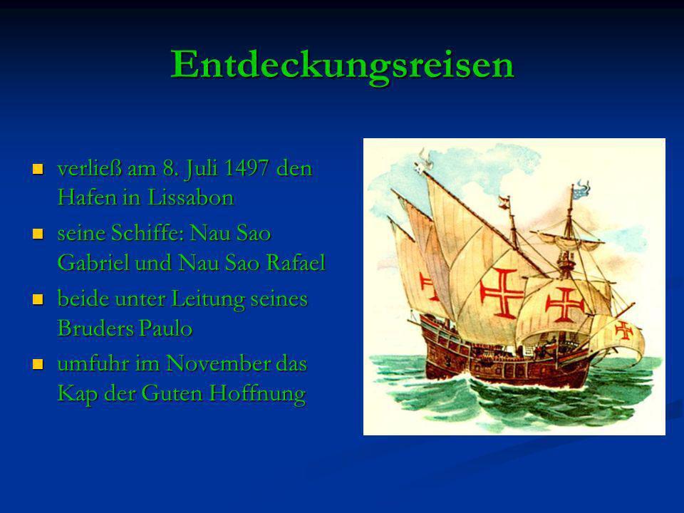 Entdeckungsreisen verließ am 8. Juli 1497 den Hafen in Lissabon