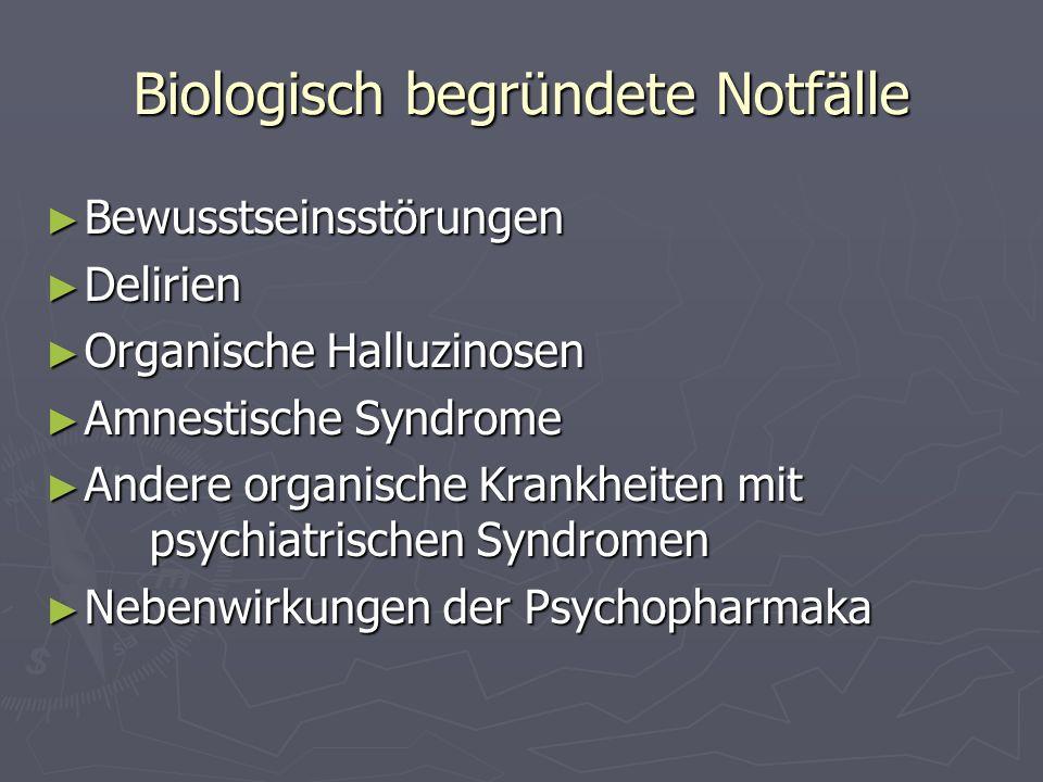 Biologisch begründete Notfälle