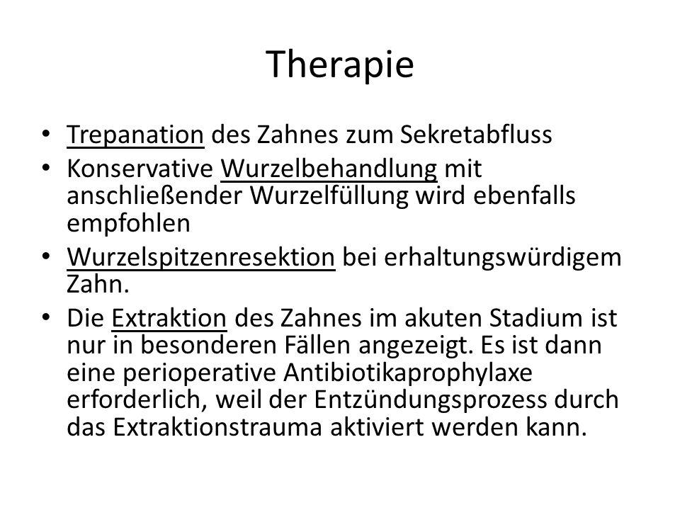 Therapie Trepanation des Zahnes zum Sekretabfluss