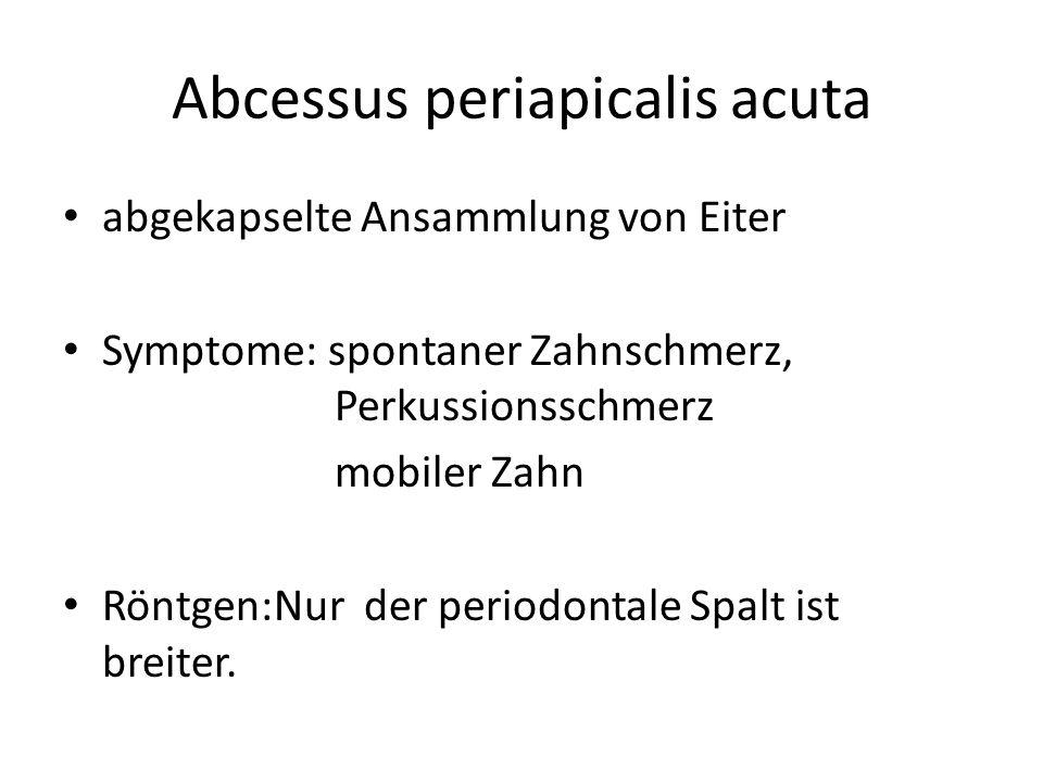 Abcessus periapicalis acuta