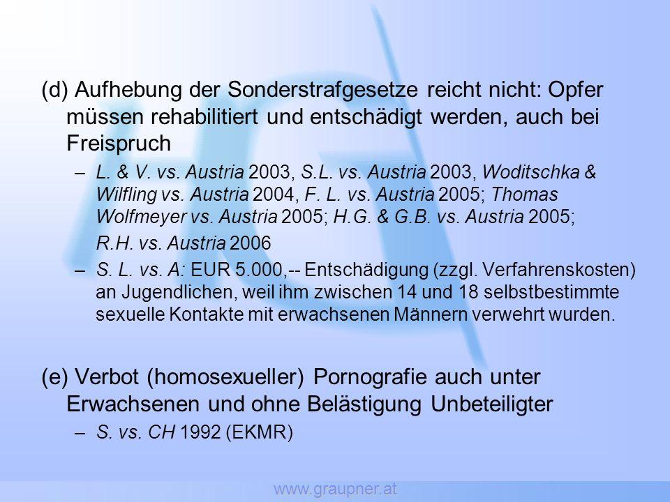 www.graupner.at (d) Aufhebung der Sonderstrafgesetze reicht nicht: Opfer müssen rehabilitiert und entschädigt werden, auch bei Freispruch.