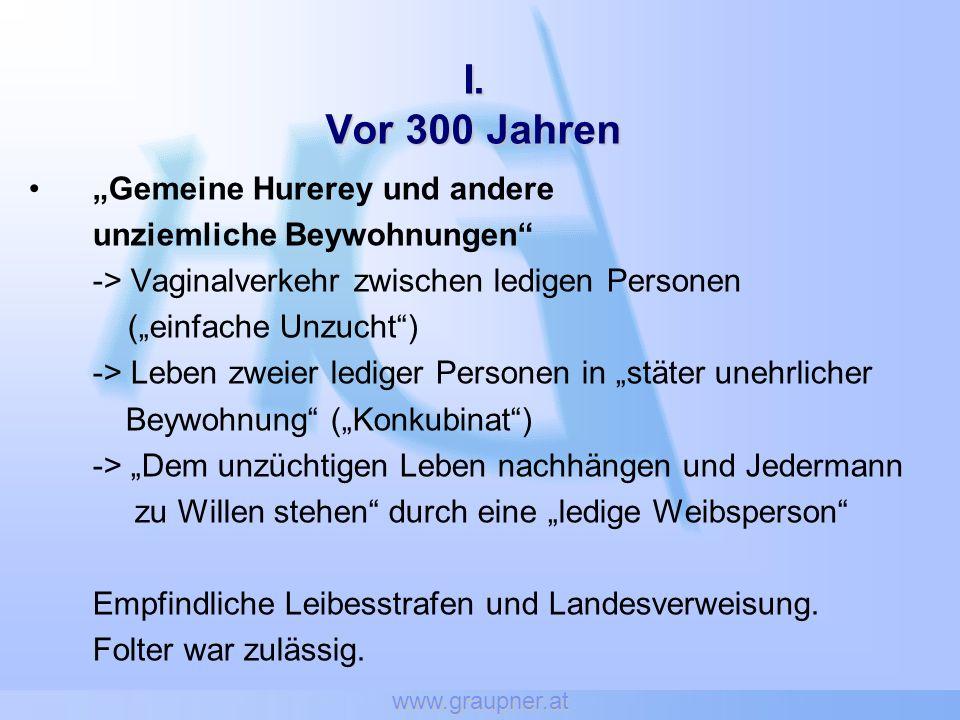 """I. Vor 300 Jahren """"Gemeine Hurerey und andere"""