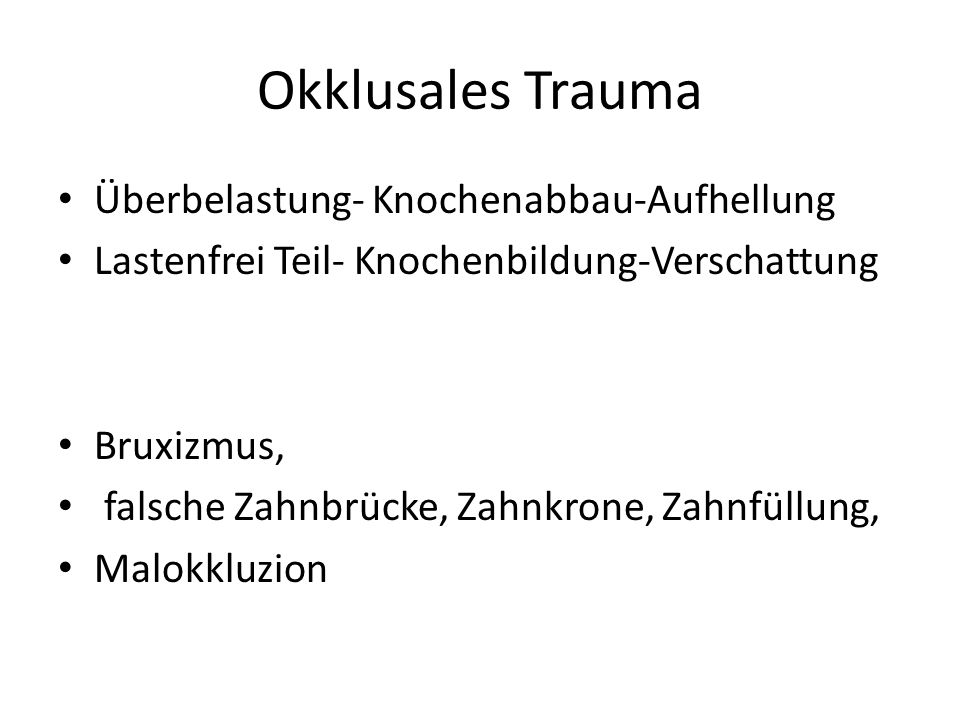 Okklusales Trauma Überbelastung- Knochenabbau-Aufhellung