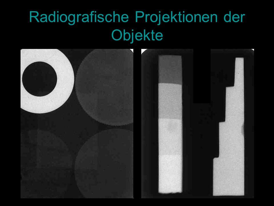 Radiografische Projektionen der Objekte
