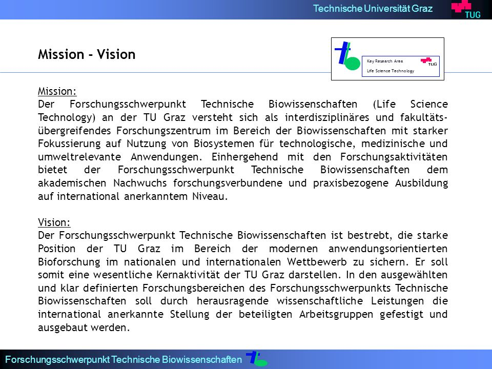Mission - Vision Mission: