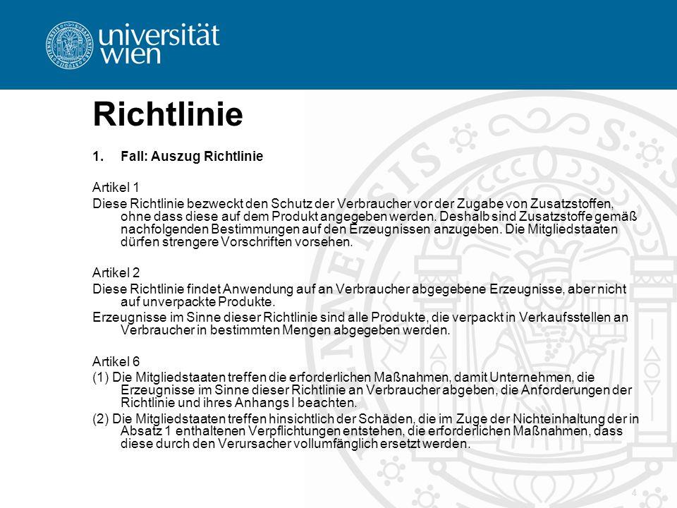 Richtlinie Fall: Auszug Richtlinie Artikel 1