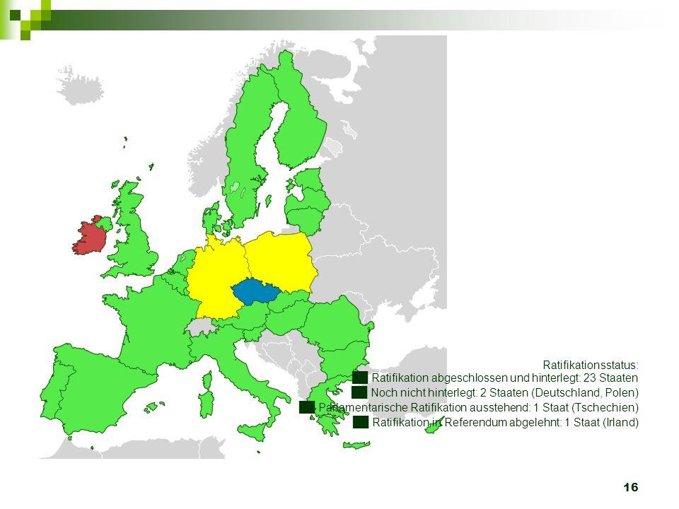 Ratifikationsstatus: ██ Ratifikation abgeschlossen und hinterlegt: 23 Staaten