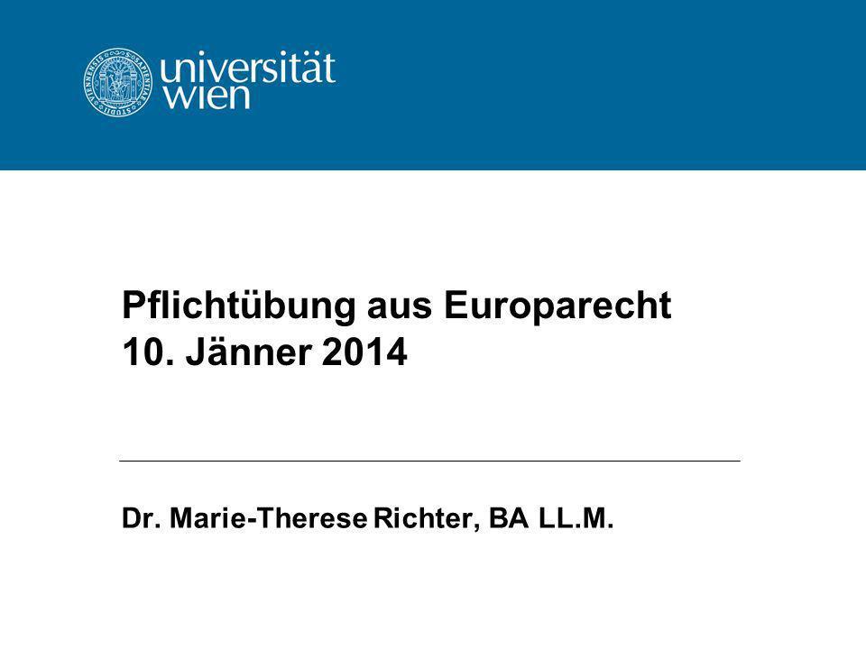 Pflichtübung aus Europarecht 10. Jänner 2014