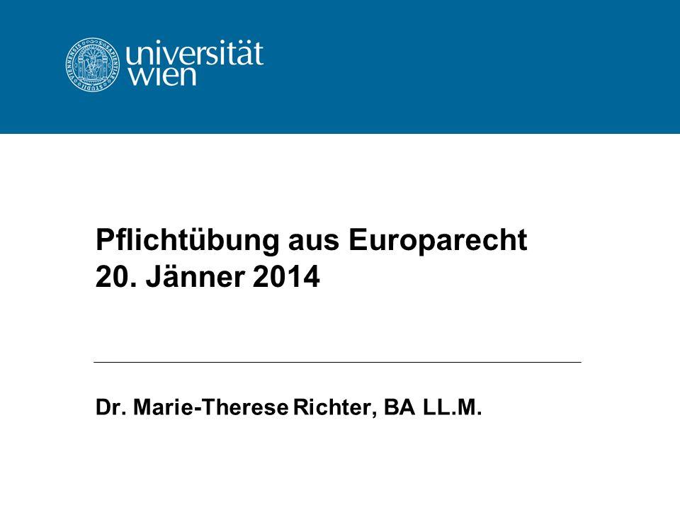 Pflichtübung aus Europarecht 20. Jänner 2014