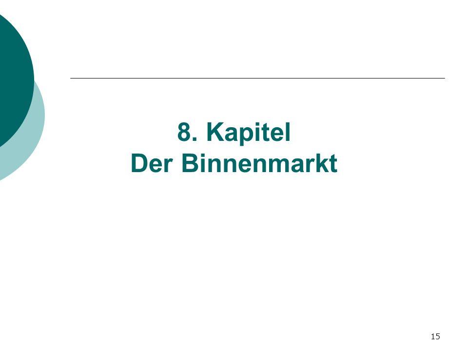 8. Kapitel Der Binnenmarkt