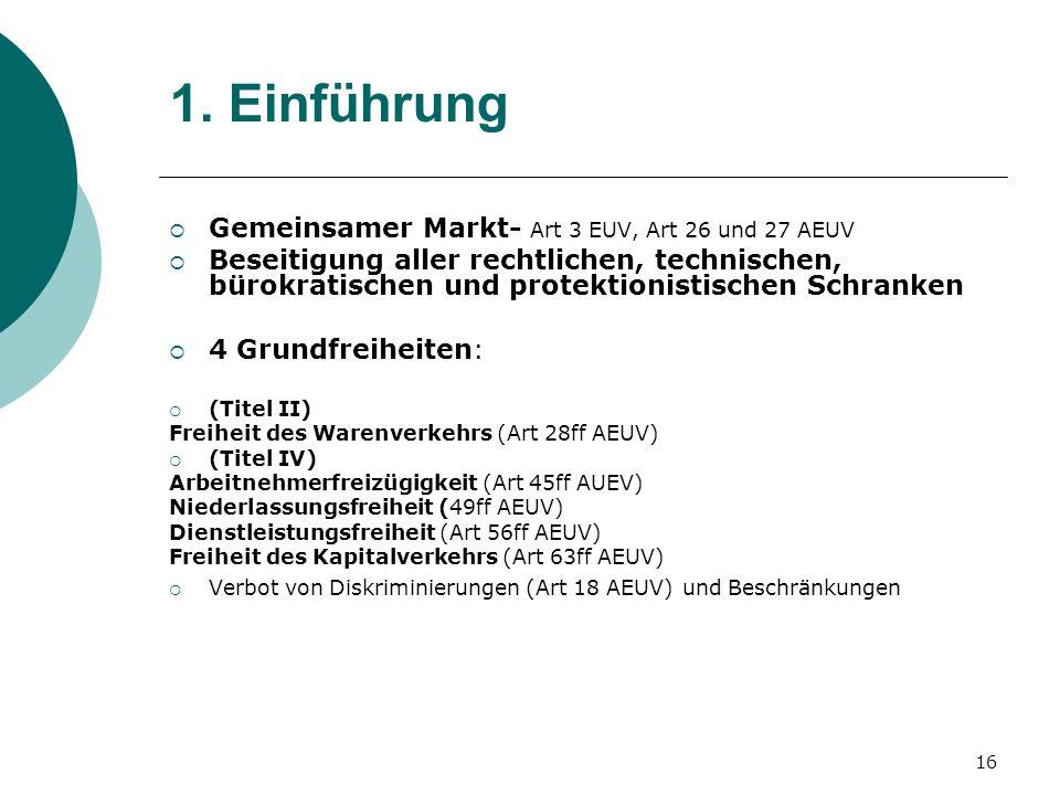 1. Einführung Gemeinsamer Markt- Art 3 EUV, Art 26 und 27 AEUV