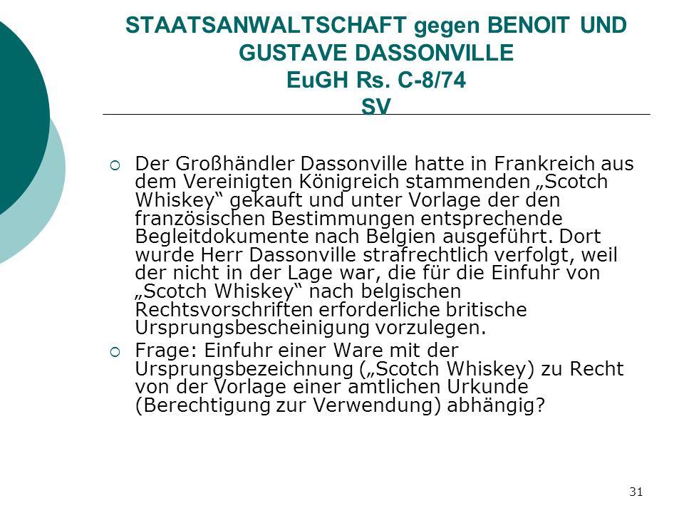 STAATSANWALTSCHAFT gegen BENOIT UND GUSTAVE DASSONVILLE EuGH Rs