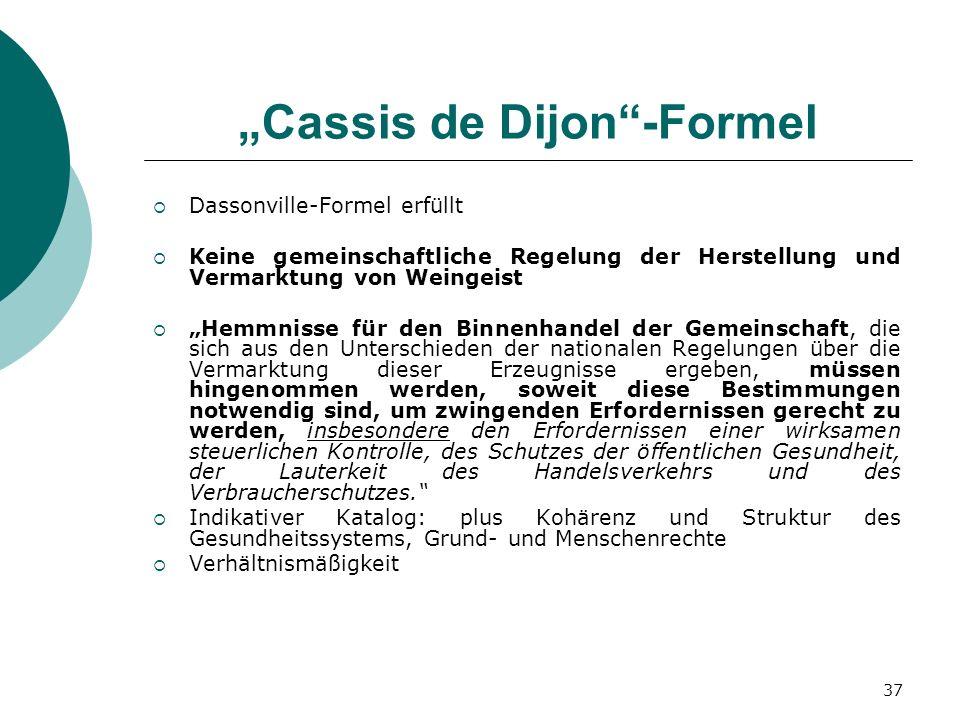 """""""Cassis de Dijon -Formel"""