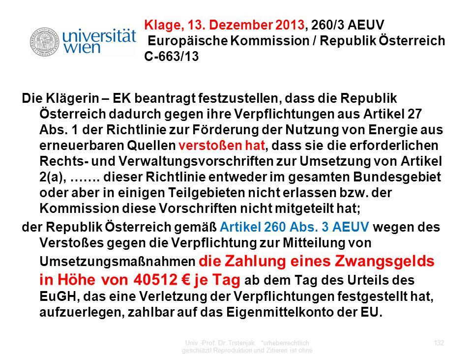 Klage, 13. Dezember 2013, 260/3 AEUV Europäische Kommission / Republik Österreich C-663/13