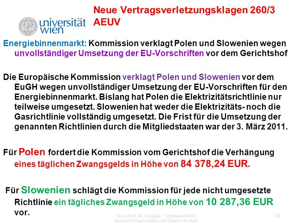 Neue Vertragsverletzungsklagen 260/3 AEUV