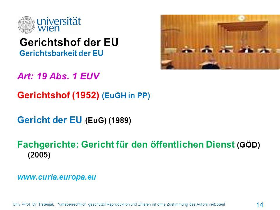 Gerichtshof der EU Gerichtsbarkeit der EU