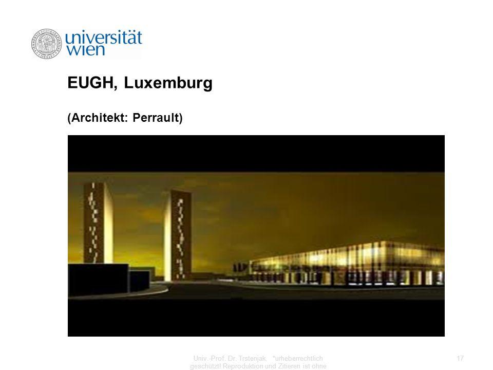 EUGH, Luxemburg (Architekt: Perrault)