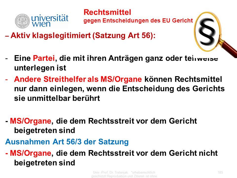 Rechtsmittel gegen Entscheidungen des EU Gerichts
