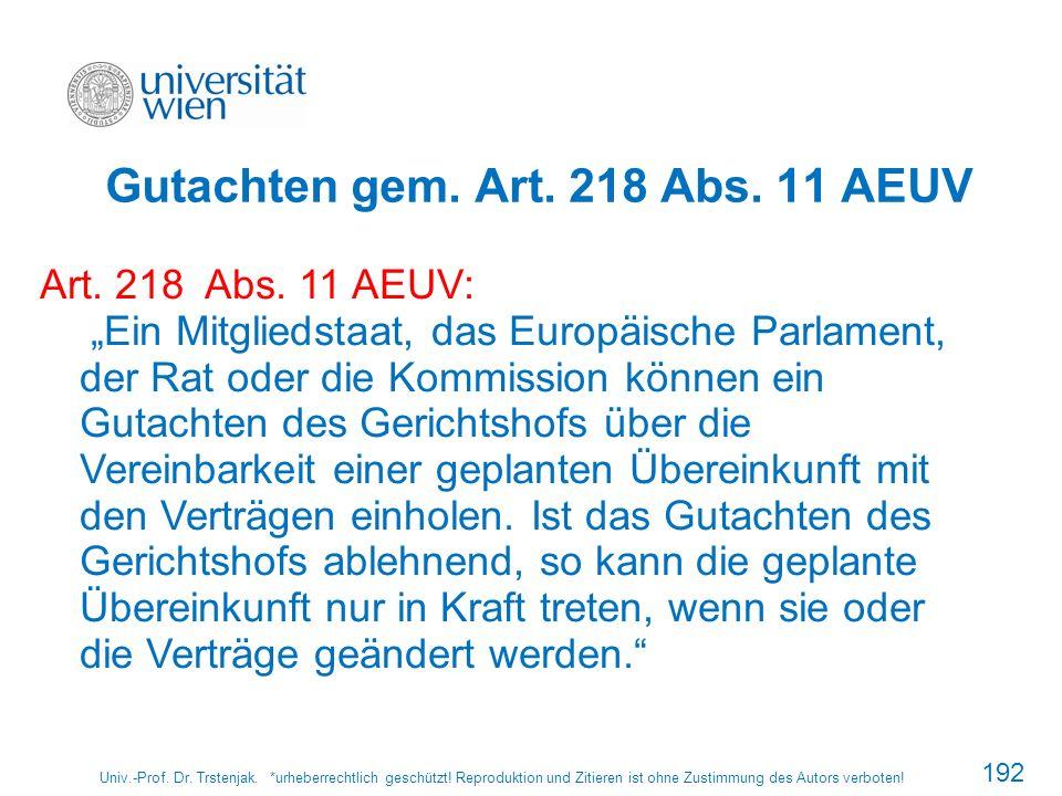 Gutachten gem. Art. 218 Abs. 11 AEUV
